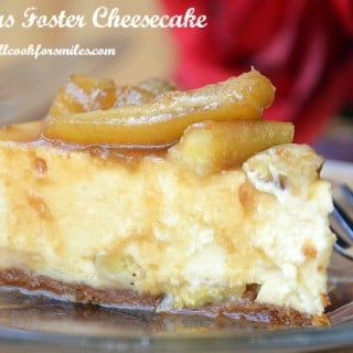 Bananas Foster Cheesecake Recipe- Happy Birthday Honey!
