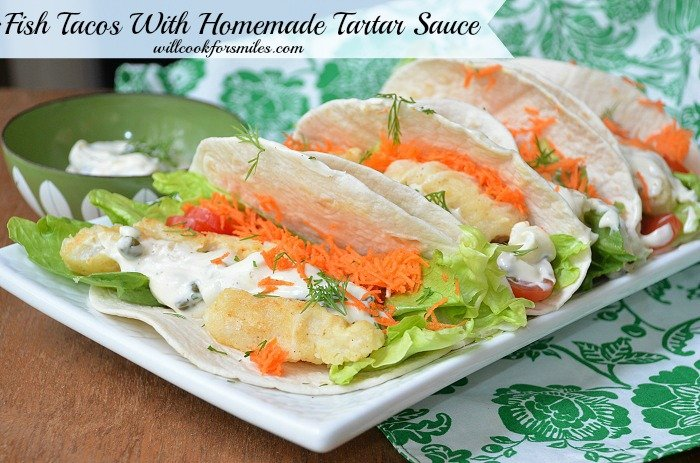 Fish_Tacos_with_Homemade_Tartar_Sauce 1ed