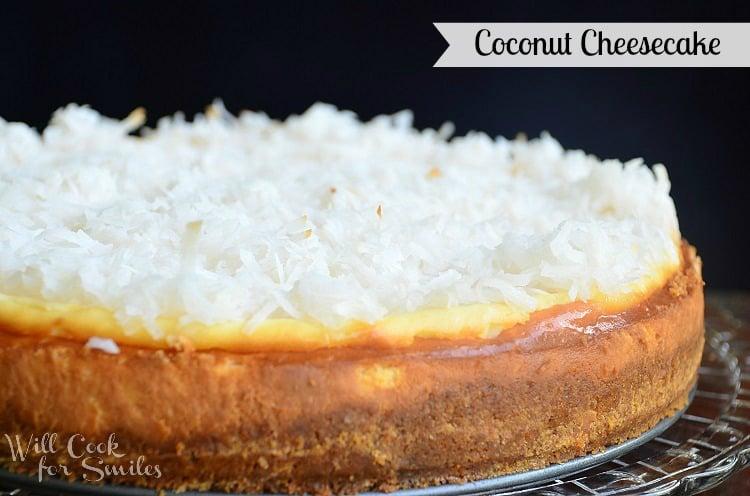 Coconut-Cheesecake 1 willcookforsmiles.com