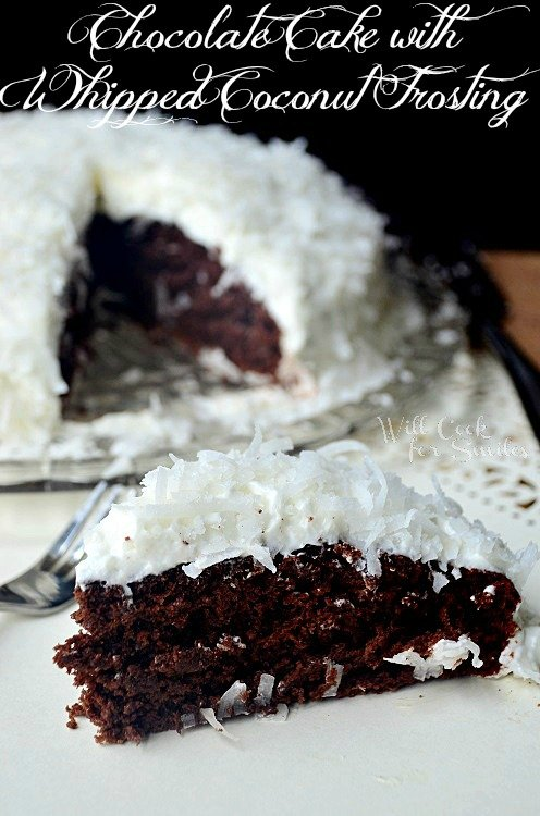 Chocolate-Cake-With-Whipped-Coconut-Frosting 2 willcookforsmiles.com