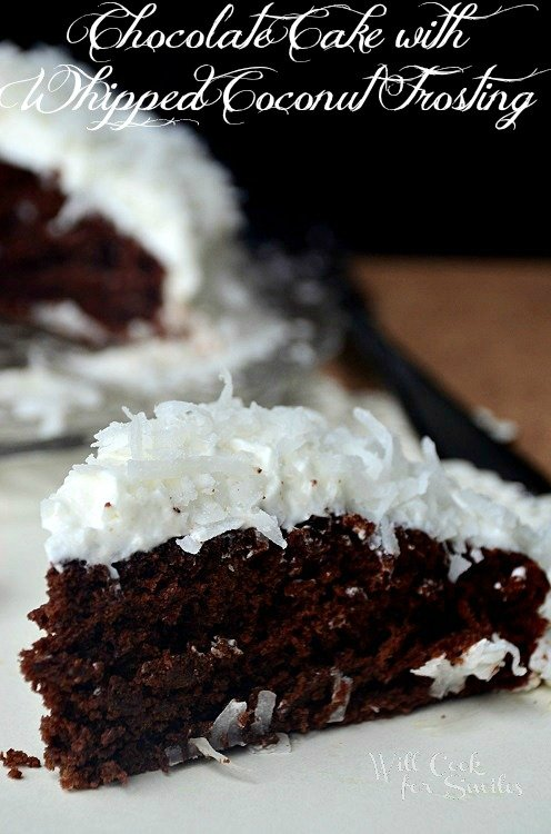 Chocolate-Cake-With-Whipped-Coconut-Frosting 3 willcookforsmiles.com