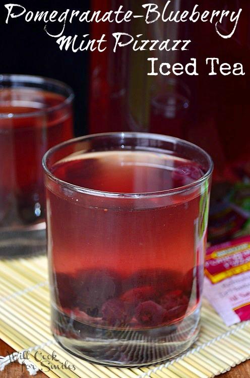 Pomegranate-Blueberry-Mint-Pizzazz-Tea 1 willcookforsmiles.com
