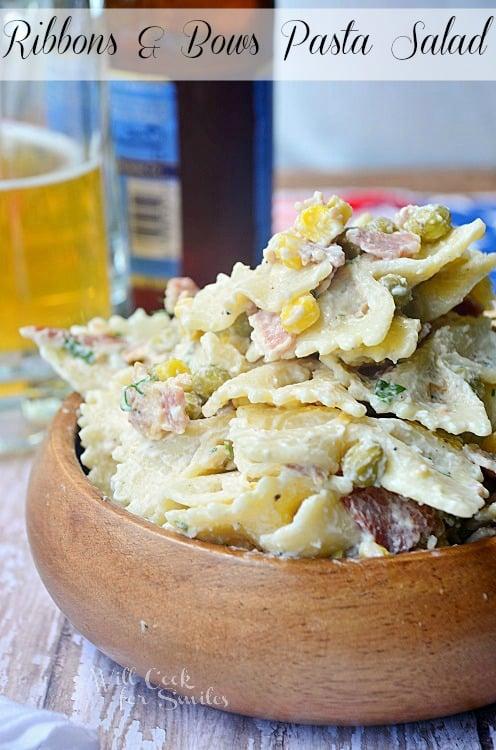 Ribbons-and-Bows-Pasta-Salad 2 willcookforsmiles.com