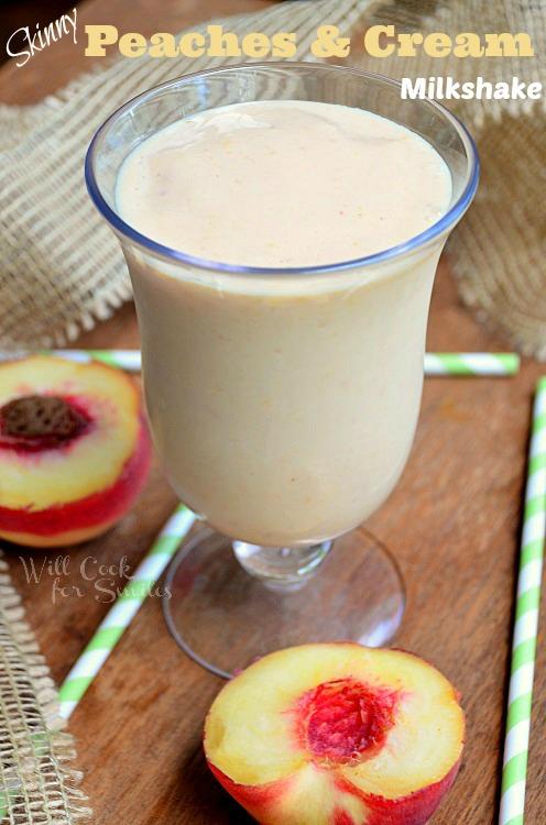 Skinny-Peaches-and-Cream-Milkshake 1 willcookforsmiles.com