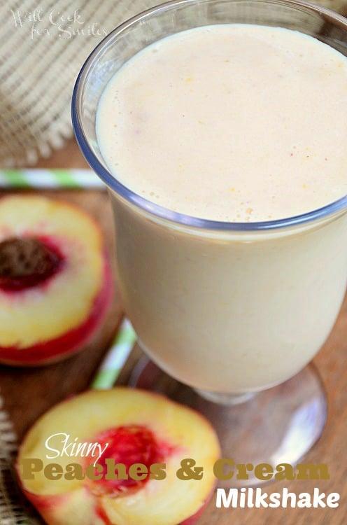 Skinny-Peaches-and-Cream-Milkshake 2 willcookforsmiles.com