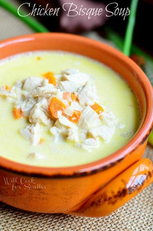 Chicken Bisque Soup © willcookforsmiles.com #soup #chicken #bisque