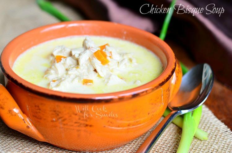 Chicken Bisque Soup 1 © willcookforsmiles.com #soup #chicken #bisque