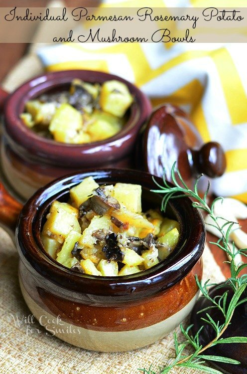 Individual Parmesan Rosemary Potatoes and Mushrooms © willcookforsmiles.com #sides #potatoes
