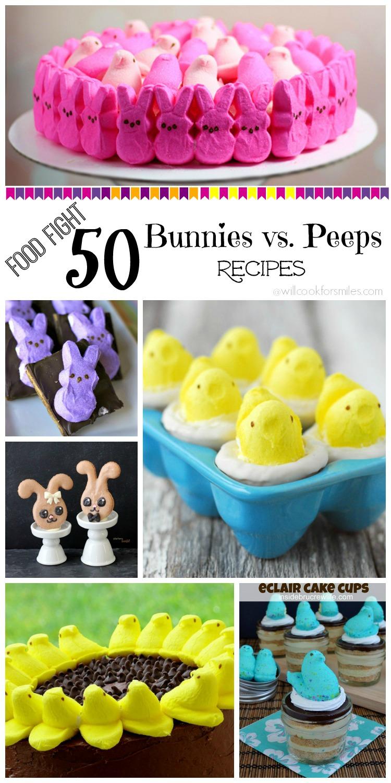 Food Fight 50 Bunnies vs. Peeps Recipes