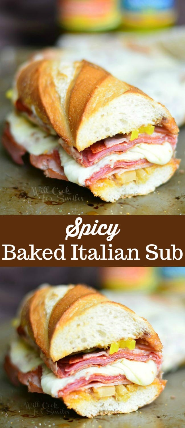 Spicy Baked Italian Sub Sandwich Recipe. Made with all the great Italian flavors like Capicola ham, smoked ham, salami, pepperoni, Fontina cheese, banana peppers and hot Italian Sandwich Mix. #sandwich #sub #italian #spicy #ham