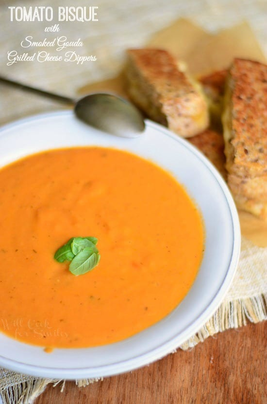 Tomato Bisque with Smoked Gouda Grilled Cheese Dippers 1 from willcookforsmiles.com