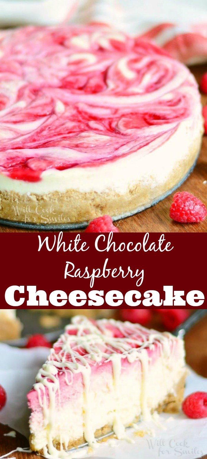 White Chocolate Raspberry Cheesecake collage