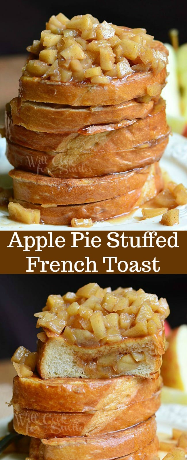 Apple Pie Stuffed French Toast Recipe.This Stuffed French Toast is topped and filled with an easy homemadeapple pie filling. #frenchtoast #breakfast #brunch #applepie #apple #topping