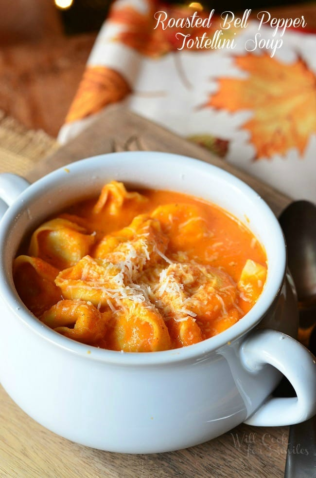 Roasted Bell Pepper Tortellini Soup from willcookforsmiles.com
