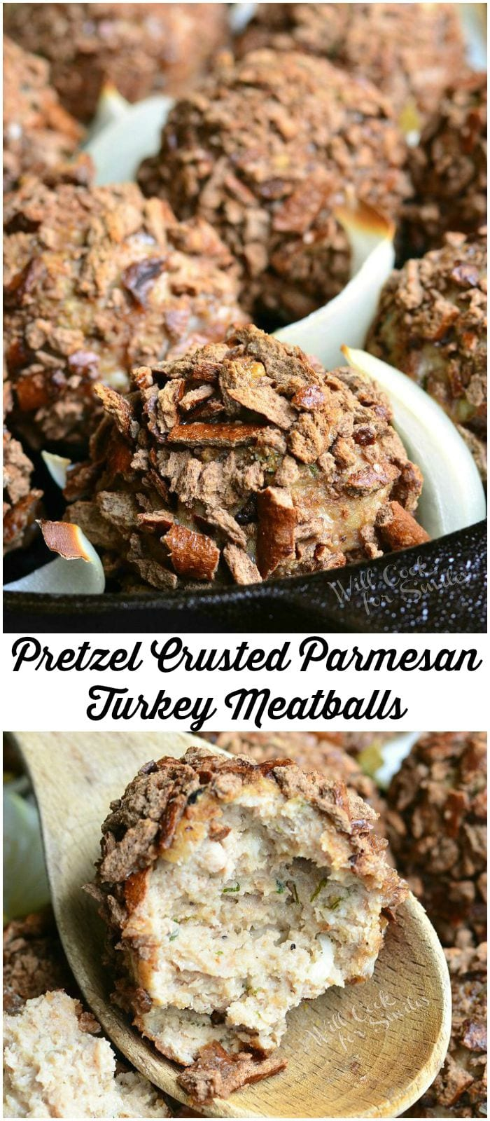 Two photos: Top photo is Pretzel Crusted Parmesan Turkey Meatballs and slices of onion in a black skillet. Bottom photo is half a Pretzel Crusted Parmesan Turkey Meatball placed in a wooden spoon.