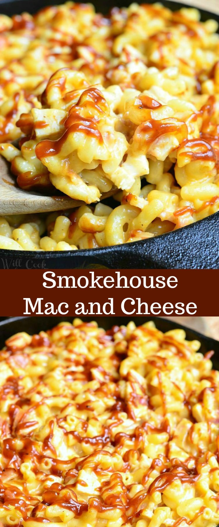 Two photos: the top of a wooden spoon is dipped into the skillet of Smokehouse Mac and Cheese. The bottom photo is a black skillet full of Smokehouse Mac and Cheese. In both photos, there are noodles, chicken, bacon and lots of cheese. The top of the Mac and Cheese is drizzled with BBQ sauce.
