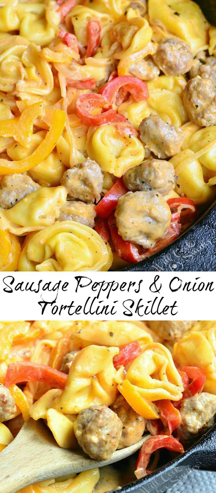 Sausage Peppers and Onion Tortellini Skillet | from willcookforsmiles.com