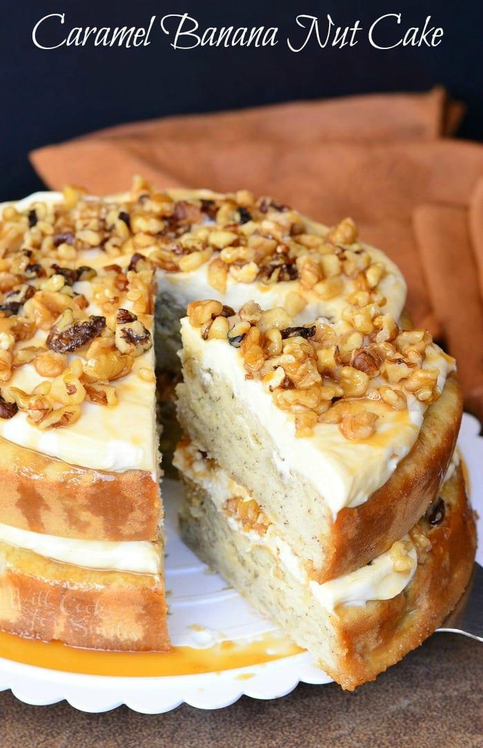 Caramel Banana Nut Cake | from willcookforsmiles.com #cake #dessert