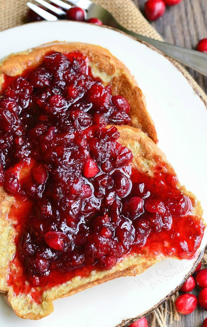 Cranberry Bliss French Toast   from willcookforsmiles.com #cranberry #holidayrecipes #breakfast