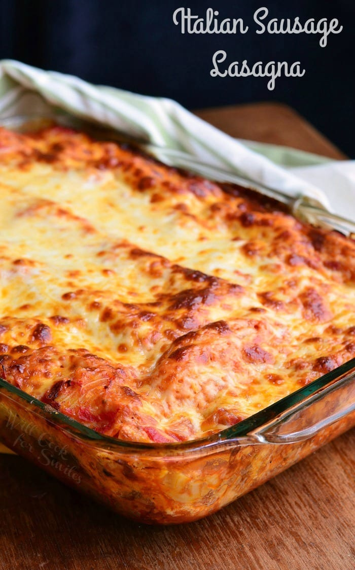 Italian Sausage Lasagna | from willcookforsmiles.com #lasagna #dinner #recipe