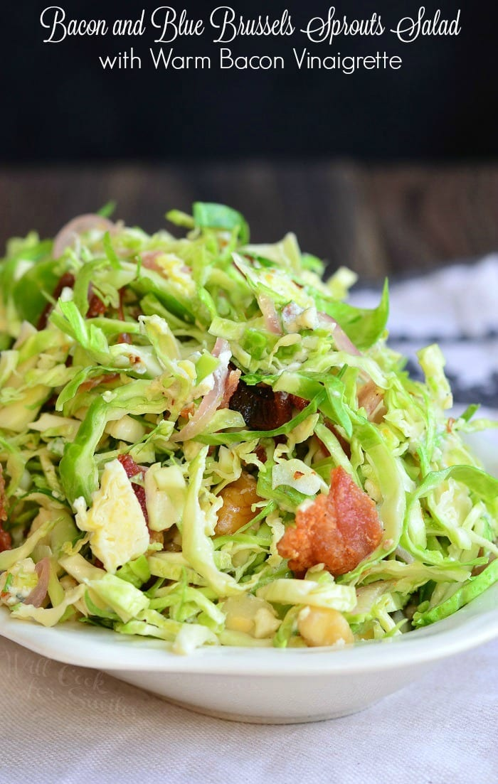 Bacon and Blue Brussels Sprouts Salad with Warm Bacon Vinaigrette | from willcookforsmiles.com #sidedish #sides #salad