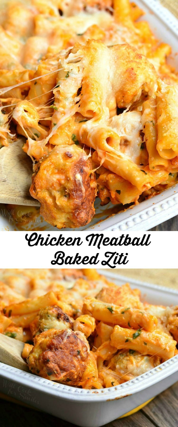 Chicken Meatball Baked Ziti | from willcookforsmiles.ocm #dinner #comfortfood #chicken