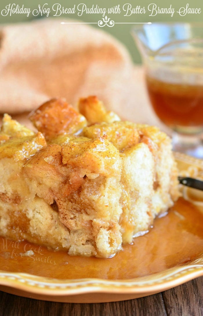Eggnog Bread Pudding with Butter Brandy Sauce. Unbelievably delicious bread pudding made with eggnog and topped with a sweet, butter brandy sauce. #breadpudding #eggnog #holidaydessert