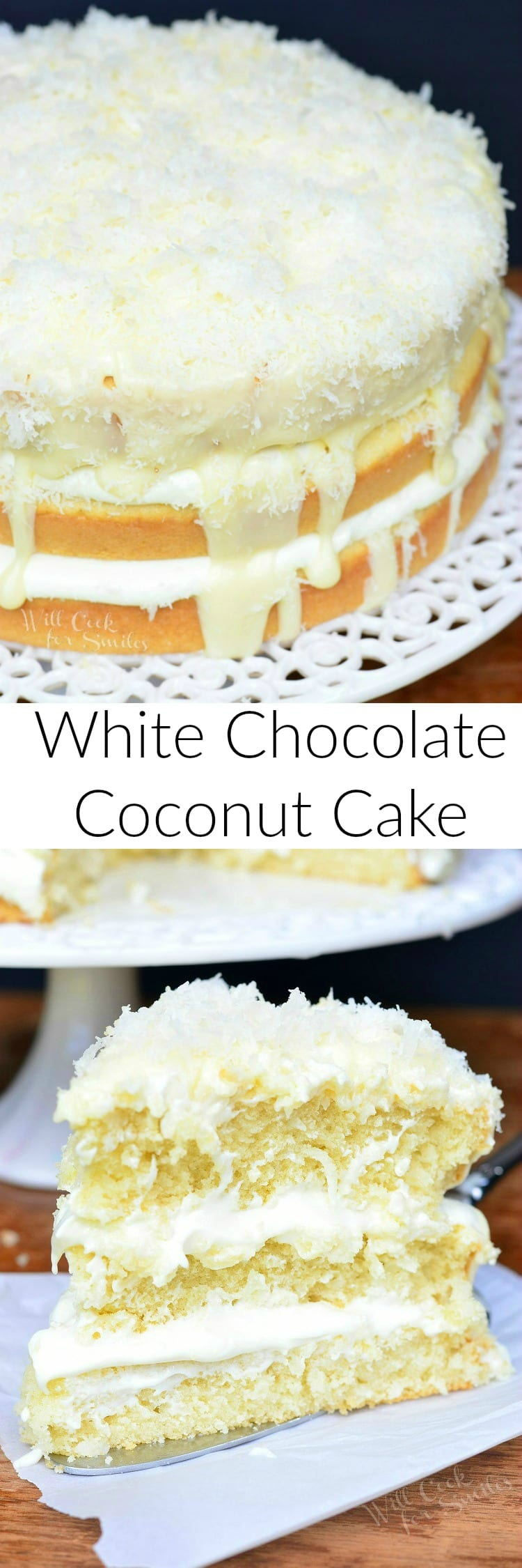 White Chocolate Coconut Cake. Soft, moist layered coconut cake with THE BEST white chocolate frosting and white chocolate ganache.