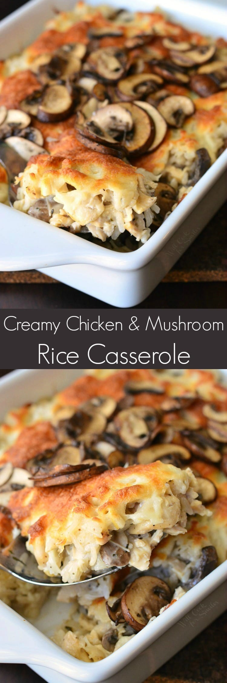 photo collage of spooning Creamy Chicken Mushroom Rice Casserole in a white baking dish