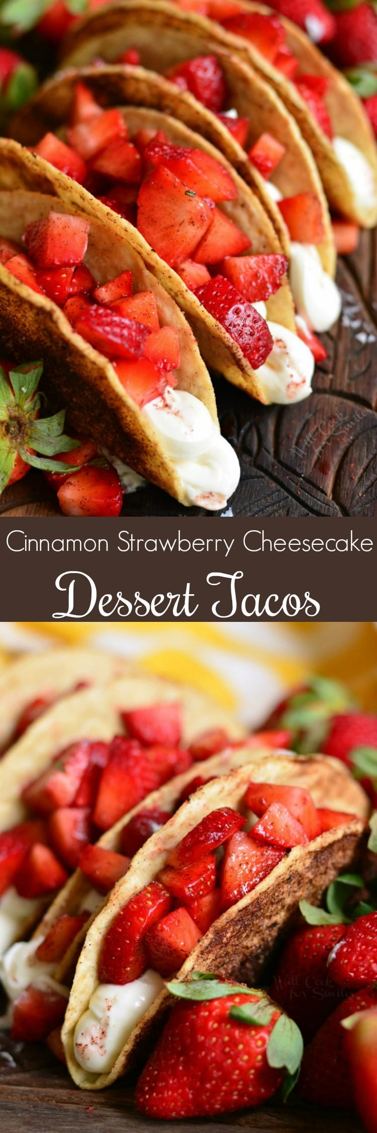 Cinnamon Strawberry Cheesecake Dessert Tacos. Crunchy corn taco shells are coated in butter and cinnamon sugar mixture, baked, and filled with no-bake cheesecake filling and fresh, cinnamon kissed strawberries. #tacos #strawberry #desserttaco