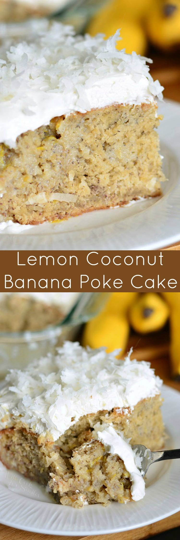 Lemon Coconut Banana Poke Cake on a plate collage