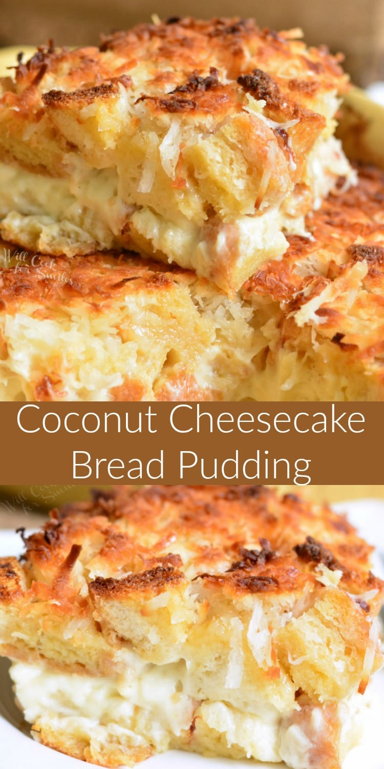 Coconut Cheesecake Bread Pudding collage