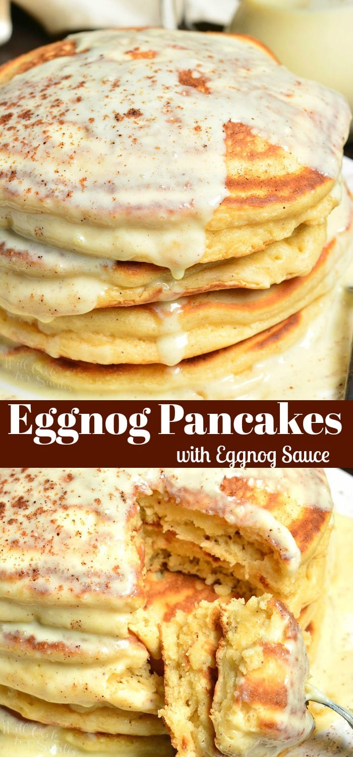 Eggnog Pancakes. Soft, fluffy pancakes made with eggnog, spiced up with nutmeg, and topped with an easy Eggnog Sauce that can be make with or without rum. #pancakes #breakfast #eggnog #sauce