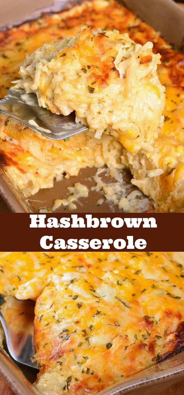 Hashbrown Casserole. Wonderful comforting potato dish loaded with cheddar cheese and creamy sauce. It's easily prepared without canned soup and baked to a gooey perfection. #sidedish #potatoes #sides #casserole #hashbrowns