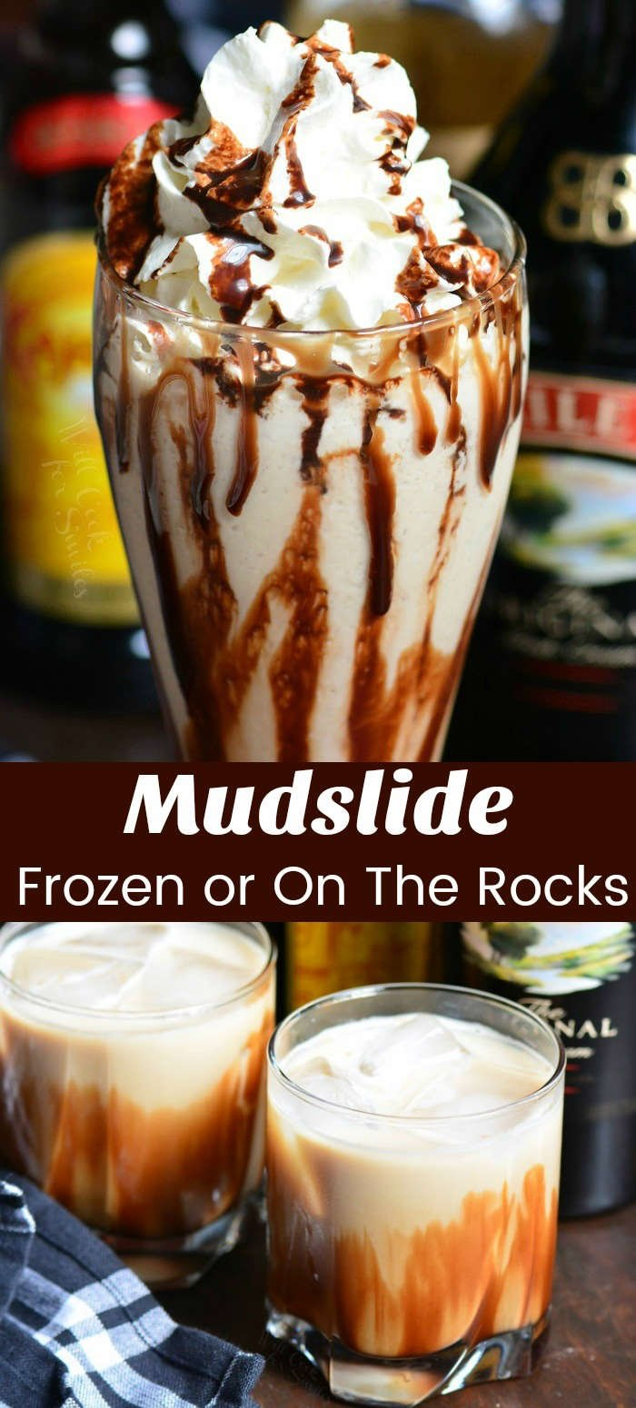 Mudslide is a delicious dessert cocktail made with a combination of Bailey's Irish Cream, Kahlua, and vodka. This cocktail recipe is made two ways, frozen and on the rocks. #cocktail #drink #baileys #kahlua #mudslide