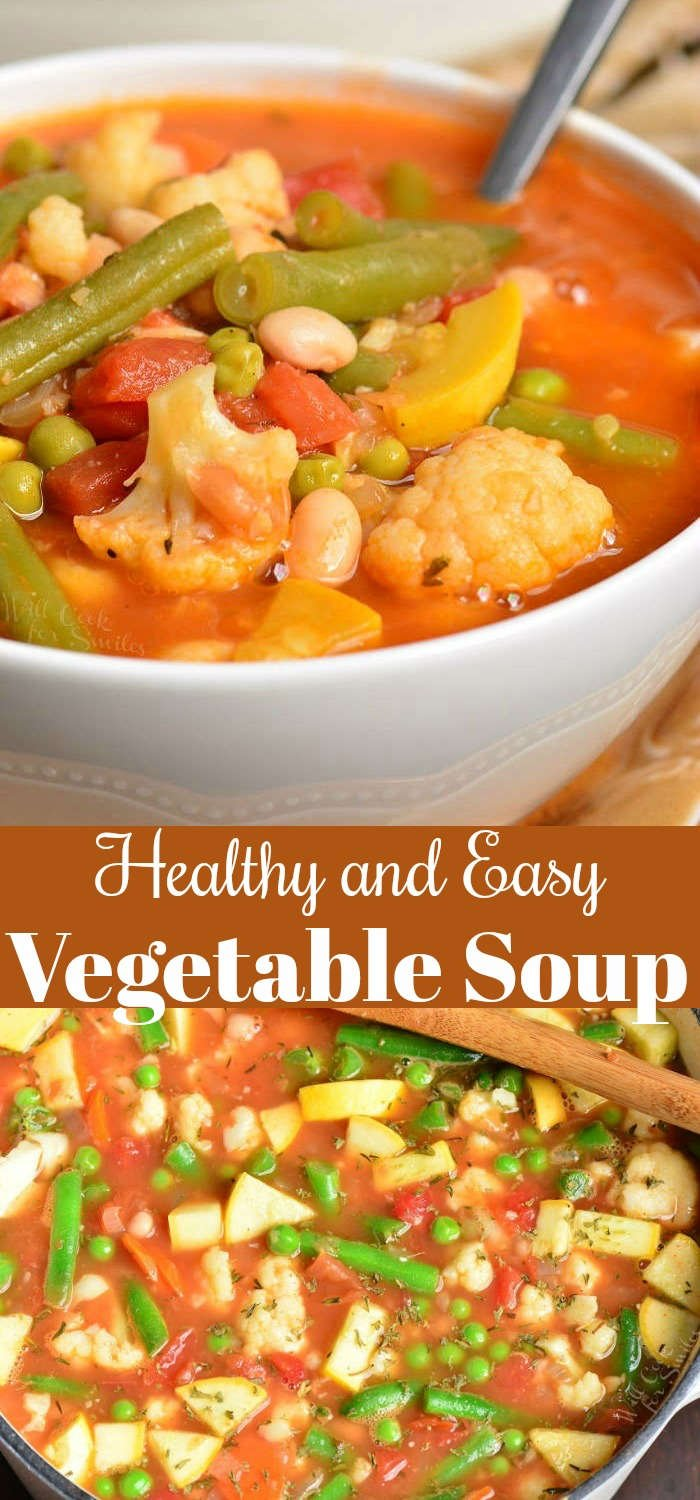 Easy Vegetable Soup is healthy, hearty, and so easy to make in about 30 minutes. This soup is loaded with a lot of fresh vegetables and white beans. #healthy #soup #vegetables #vegetablesoup