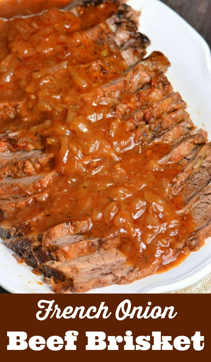 French Onion Beef Brisket. Amazingly tender Beef Brisket recipe made in the oven with the most delicious French Onion gravy. #beef #brisket #intheoven #frenchonion
