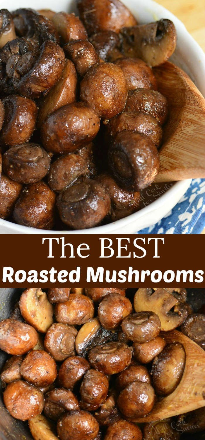 Perfect Roasted Mushrooms. Firm, meaty crimini mushrooms are simply seasoned, roasted until tender, and tossed lightly with butter and garlic mixture. #mushrooms #sidedish #roastedmushrooms #easysides