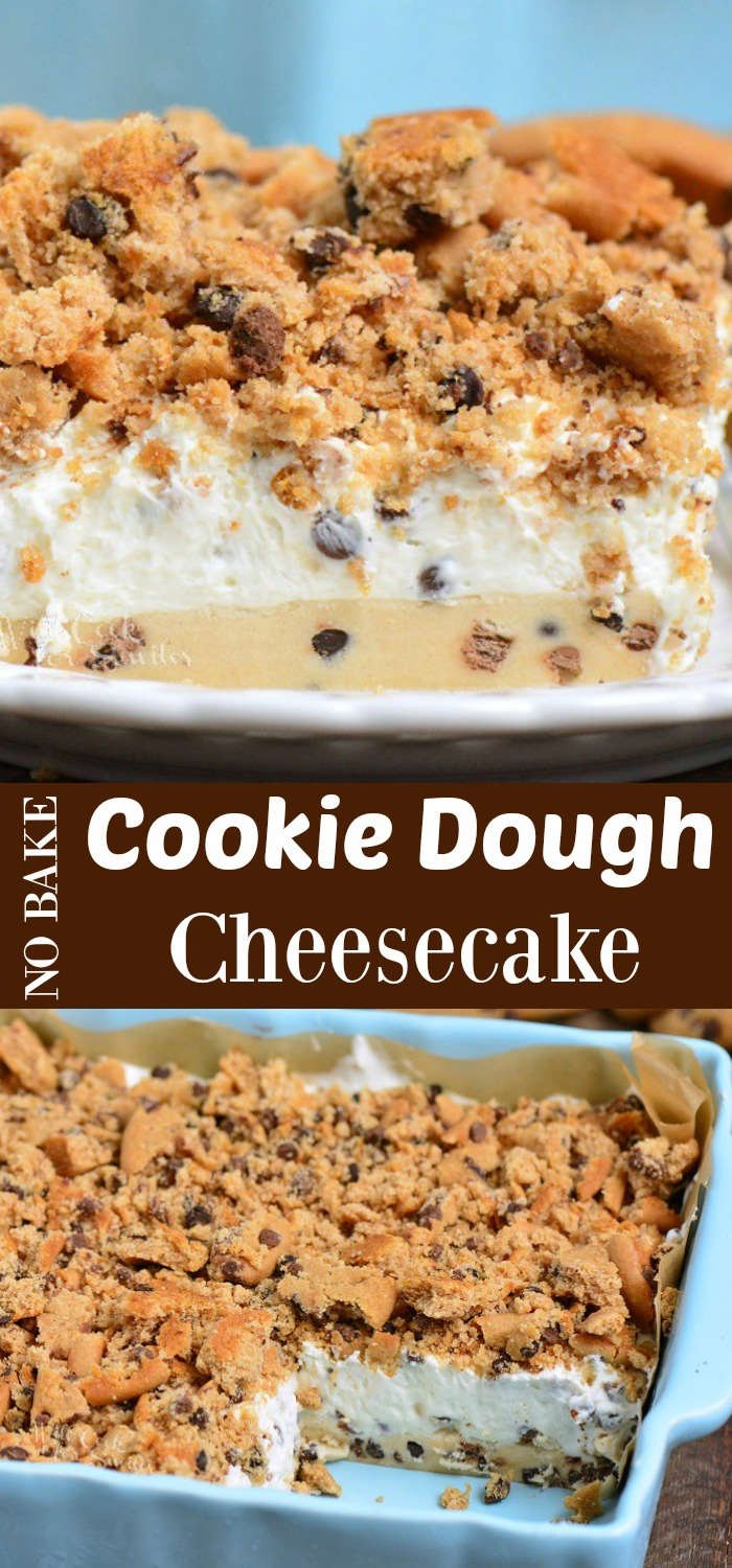 Cookie Dough No Bake Cheesecake is a layered cheesecake dessert recipe made with raw cookie dough, cheesecake filling, and soft chocolate chip cookies. #dessert #cheesecake #cookies #cookiedough #nobake