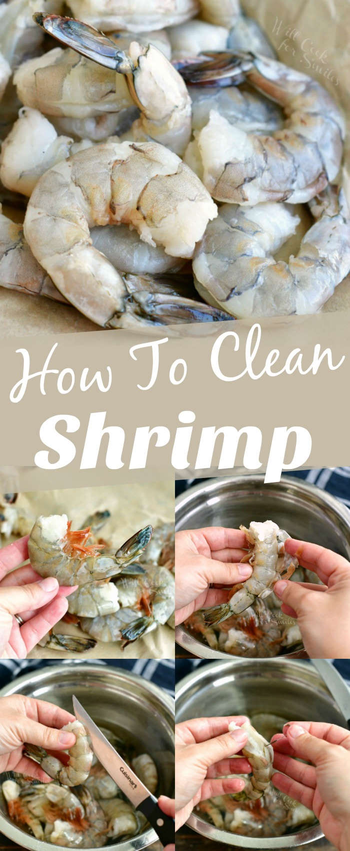 collage of cleaned shrimp on top and steps to take off the shell and vein on the bottom
