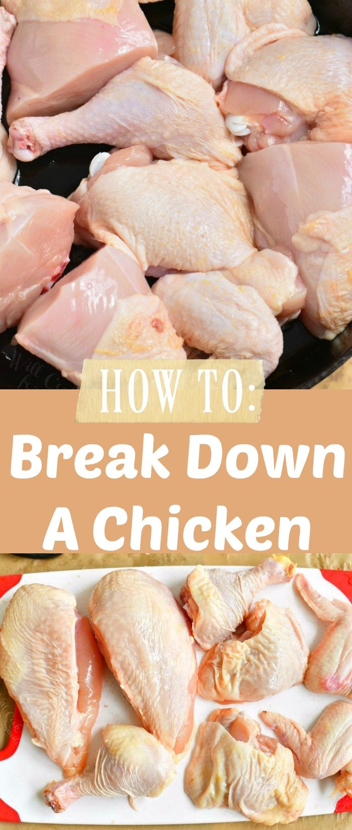 collage of two images on broken down chicken in the skillet on top and chicken pieces on the cutting board