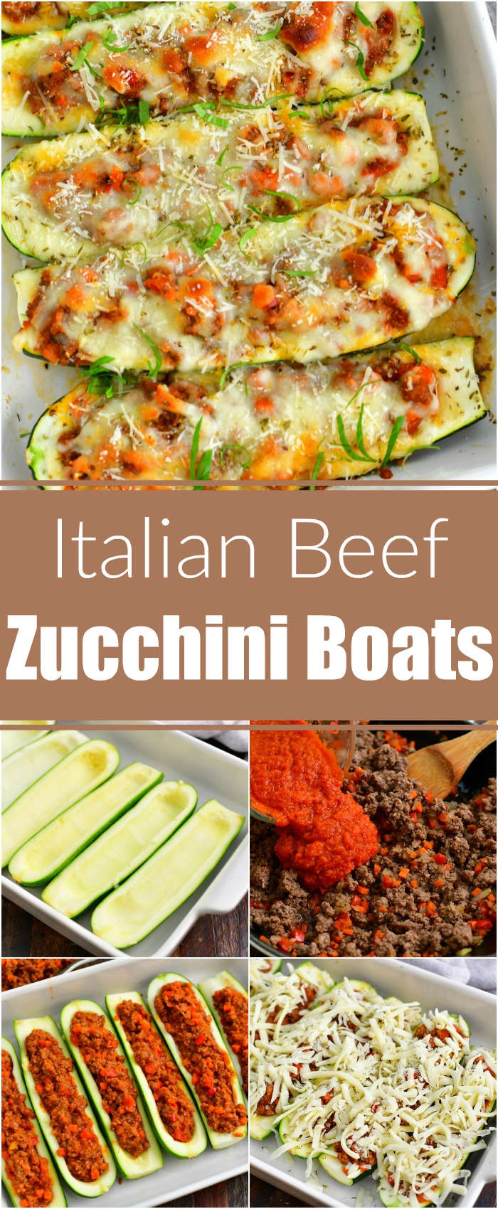 collage of five images of baked zucchini boats on top and then hollowed zucchini in a baking dish, adding sauce to the cooked beef, zucchini stuffed with beef mixture and zucchini boats topped with shredded Mozzarella cheese