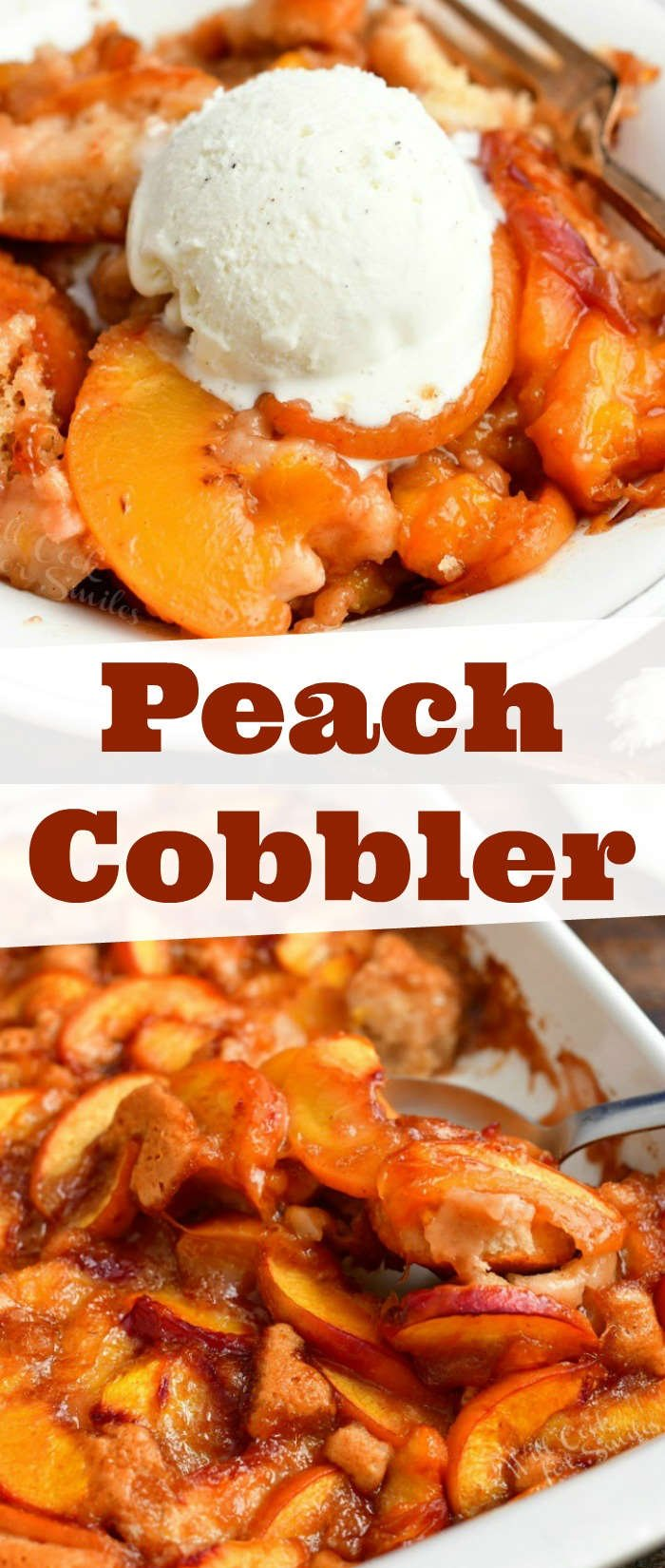collage of two images: peach cobbler in a bowl with a scoop vanilla ice cream on top and scooping peach cobbler out of the baking pan on the bottom