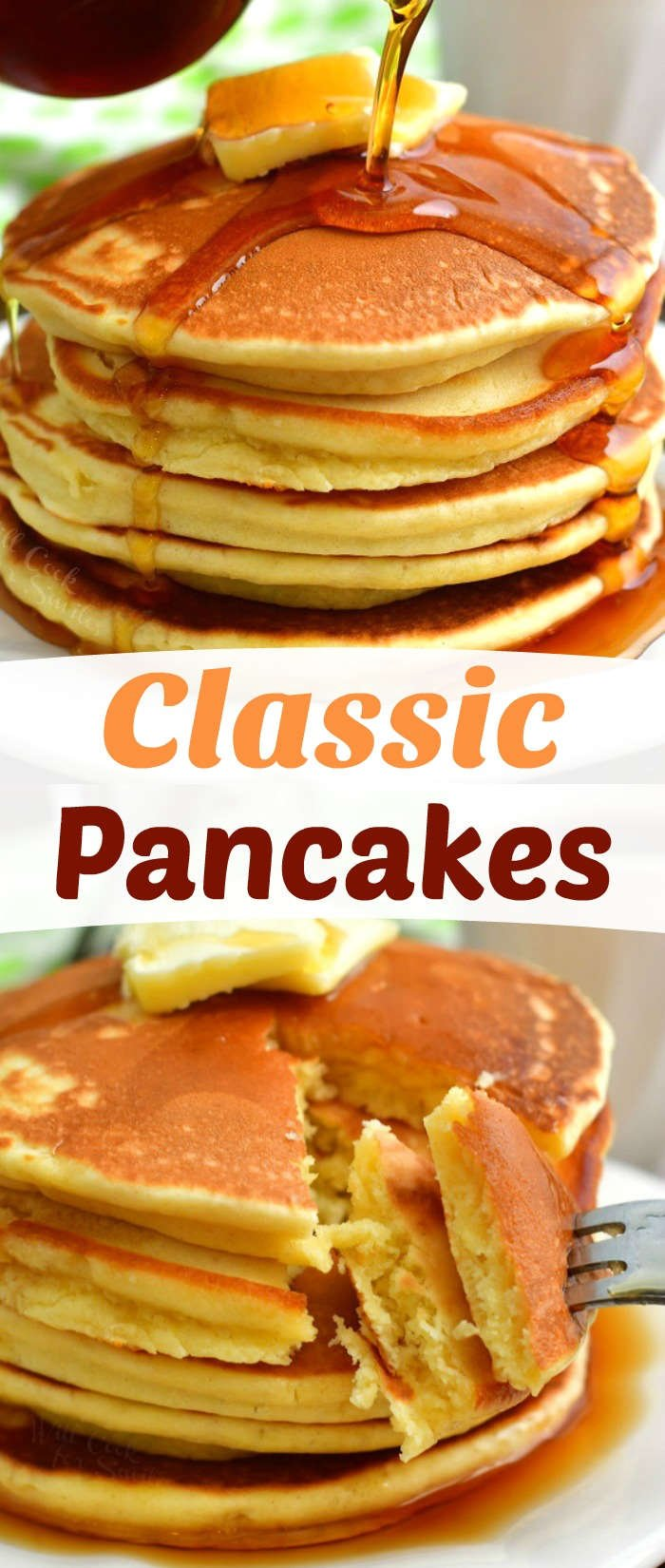 collage of two images of pouring maple syrup over a stack of pancakes on top and fork pulling out 2 pieces of pancake off the stack on the bottom