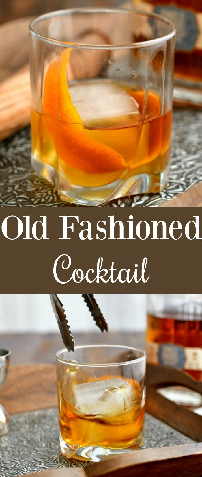 titled photo collage shows Old Fashioned cocktail in glass over ice