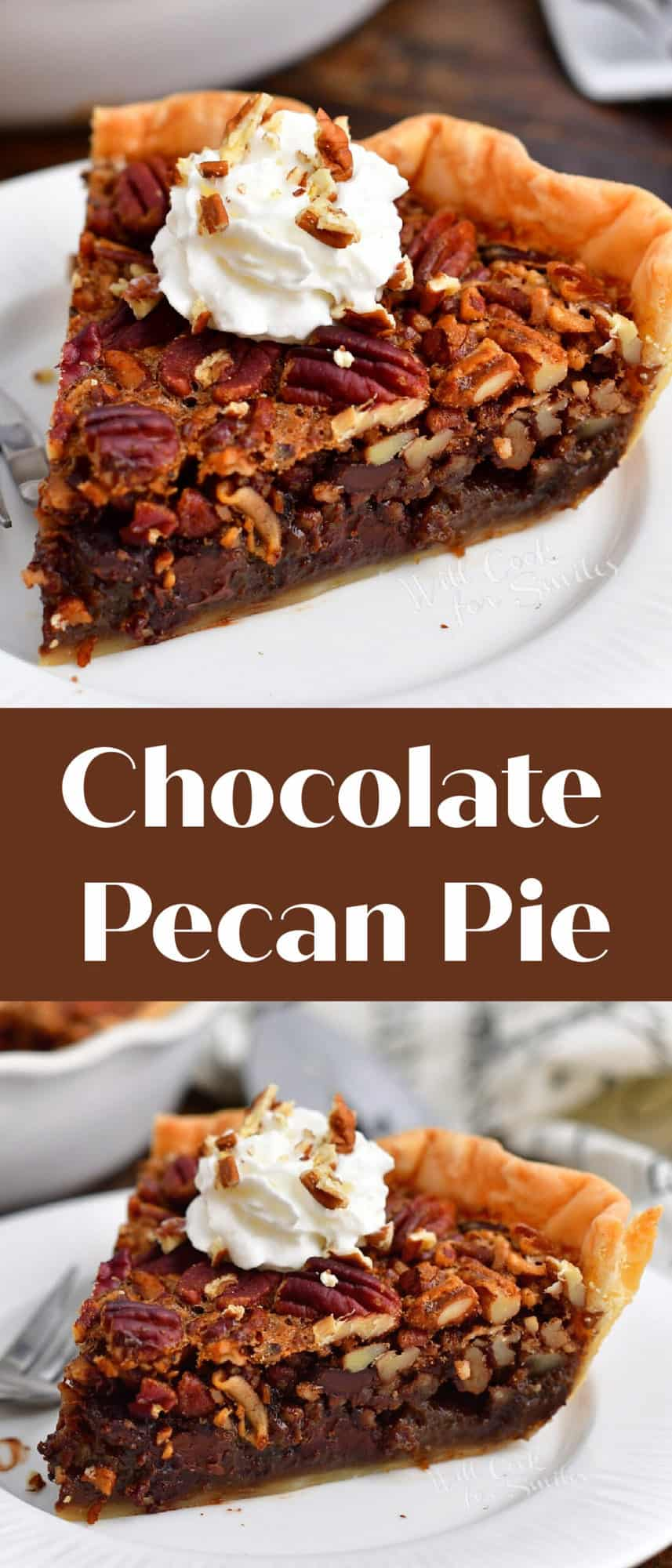 titled image for Pinterest (and shown): Chocolate Pecan Pie