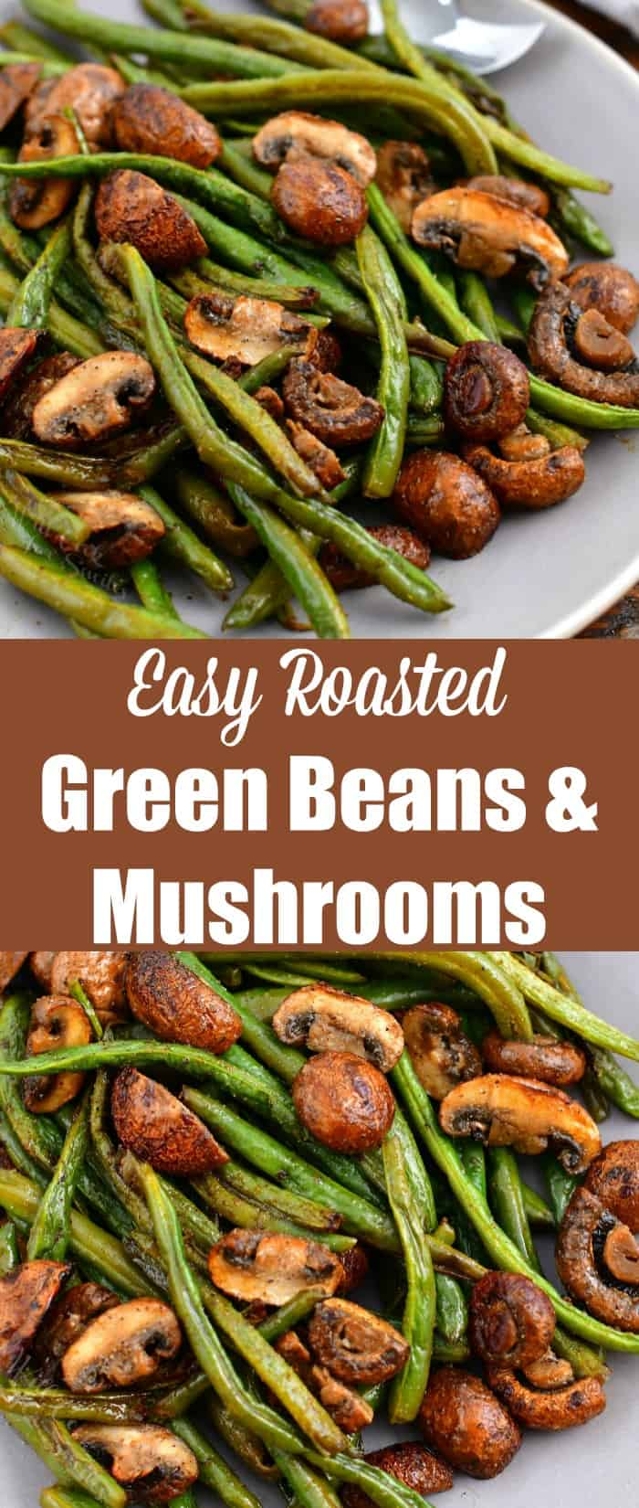 titled photo for Pinterest: Easy Roasted Green Beans and Mushrooms