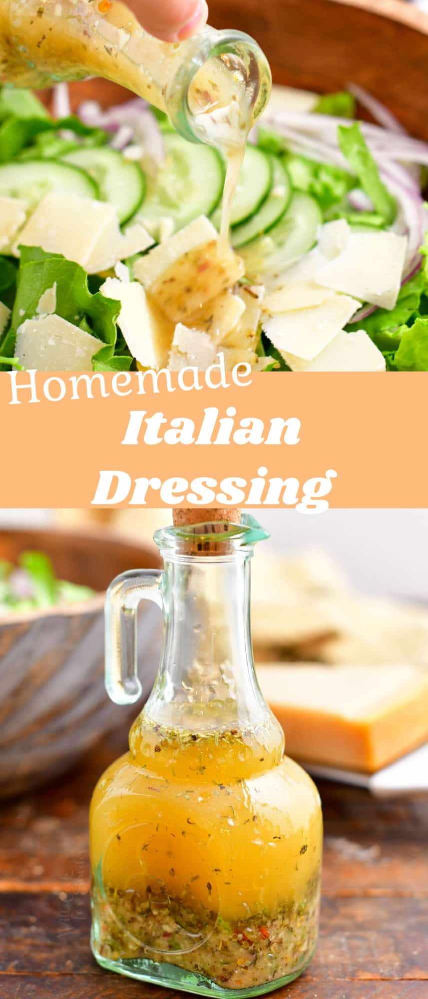titled photo collage (and shown): homemade Italian dressing