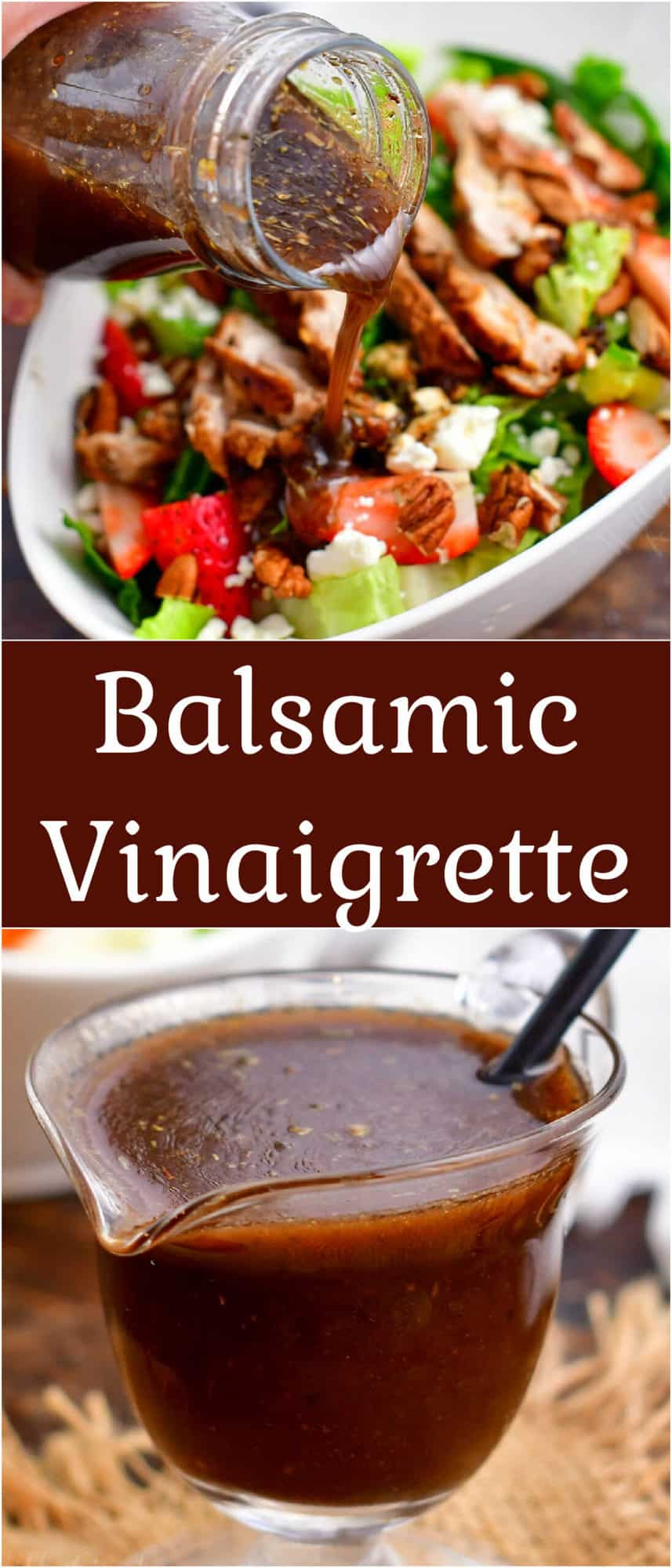 titled photo collage (and shown): Balsamic Vinaigrette