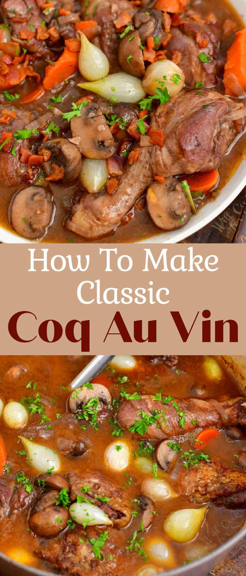 titled photo collage (and shown): How To Make Classic Coq Au Vin